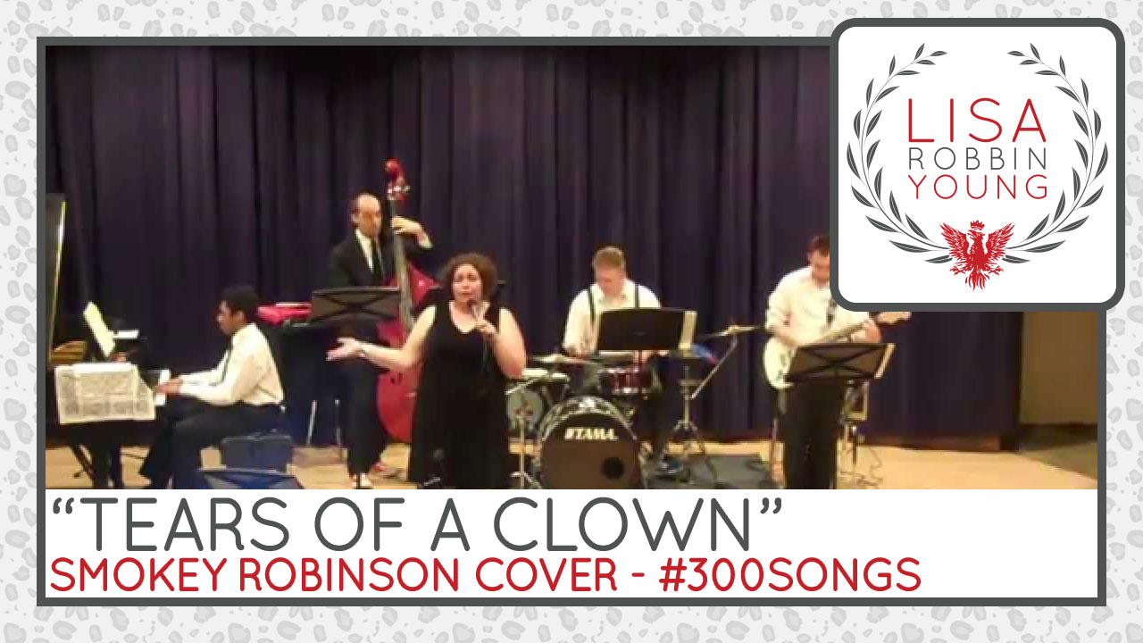 Tears of a Clown. Smokey Robinson Cover.