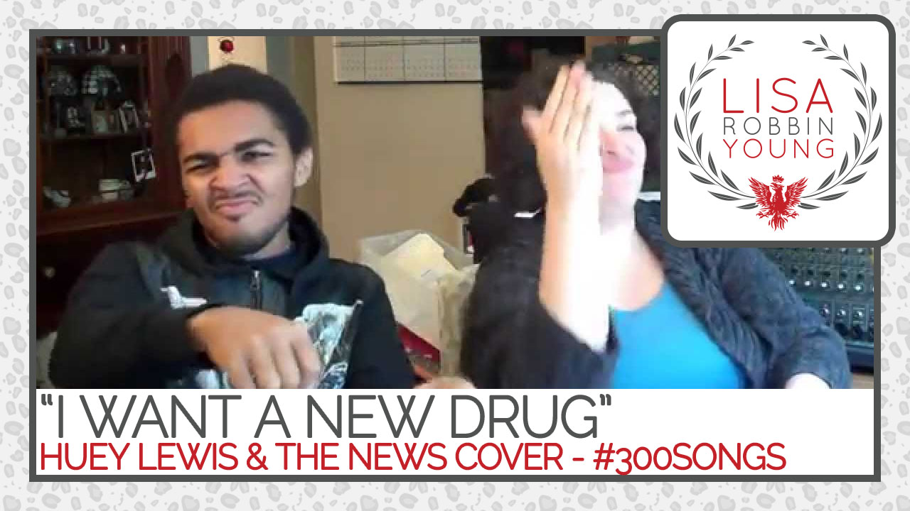 LisaRobbinYoung.com // I Want A New Drug. Huey Lewis & The News Cover. #300songs